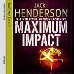 Maximum Impact | Jack Henderson