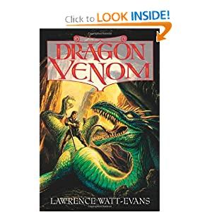 Dragon Venom (Obsidian Chronicles, Bk. 3) by Lawrence Watt-Evans