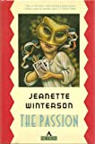 The Passion (0871131838) by Winterson, Jeanette