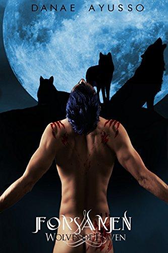 Forsaken (Wolves of Haven Book 3) PDF