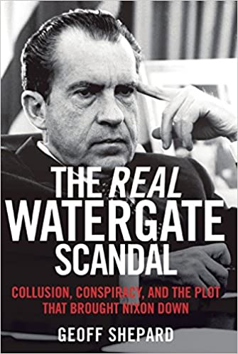 Shepard – The Real Watergate Scandal