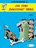 img - for On the Daltons' Trail: Lucky Luke 19 (Lucky Luke Adventures) book / textbook / text book