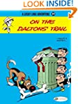 Lucky Luke Vol.19: On the Daltons' Tr...