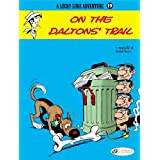 On the Daltons' Trail: Lucky Luke 19 ~ Morris
