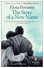 The Story of a New Name (Neapolitan Trilogy)
