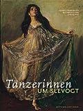 Tänzerinnen um Slevogt (3422020934) by Sigrun Paas
