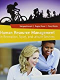 Human Resource Management in Recreation, Sport, and Leisure Services