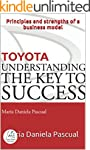 TOYOTA: UNDERSTANDING THE KEY TO SUCC...