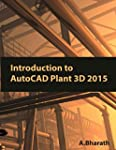 Introduction to AutoCAD Plant 3D 2015...