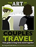 Art of Couples' Travel: Your guide to long-term travel together