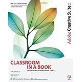 Adobe Creative Suite 2 Classroom in a Book ~ Adobe Creative Team