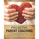 Pro-Active Parent Coachingby Gregory Bland