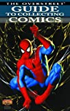 img - for Overstreet Guide To Collecting Comics Volume 1 (Confident Collector) book / textbook / text book