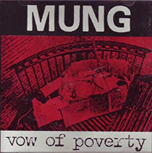 Mung - Vow Of Poverty