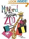Mitford at the Fashion Zoo