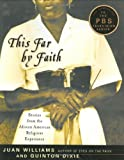 img - for This Far by Faith: Stories from the African American Religious Experience book / textbook / text book