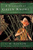 img - for A Stranger At Green Knowe (Turtleback School & Library Binding Edition) (Green Knowe Chronicles) book / textbook / text book