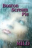 img - for Boston Scream Pie (Paco and Molly Murder Mysteries Book 3) book / textbook / text book
