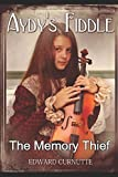 img - for Aydy's Fiddle: The Memory Thief book / textbook / text book