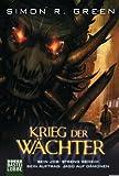 Krieg der Wächter: Roman (German Edition)