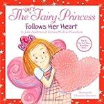 The Very Fairy Princess Follows Her H...