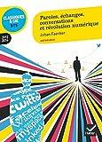 echange, troc  - Paroles, échanges, conversations et révolution numérique