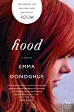 Hood: A Novel (0062117106) by Donoghue, Emma