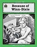 A Guide for Using Because of Winn-Dixie in the Classroom (Literature Units)