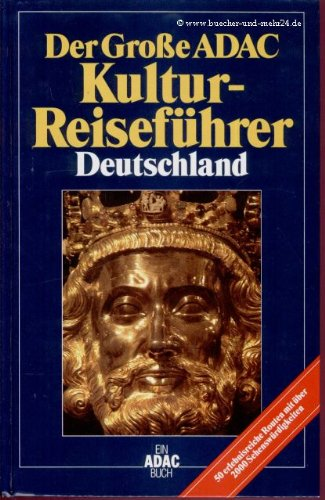 Der Große ADAC Kultur-Reiseführer Deutschland