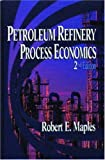 img - for Petroleum Refinery Process Economics book / textbook / text book