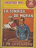 img - for Biblioteca Oro serie Amarilla numero ?: La sonrisa de Moran book / textbook / text book