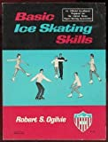 img - for Basic Ice Skating Skills book / textbook / text book