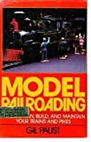 img - for Model Railroading: How to Plan, Build, and Maintain Your Trains and Pikes book / textbook / text book