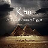 img - for Khu: A Tale of Ancient Egypt book / textbook / text book