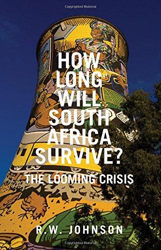 How Long Will South Africa Survive?: The Looming
