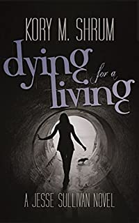 Dying For A Living by Kory M. Shrum ebook deal