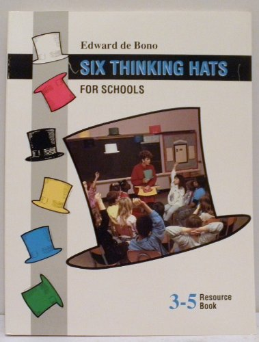 Six thinking hats for schools: 3-5 resource book