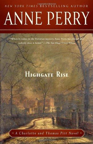 Highgate Rise (Charlotte & Thomas Pitt Novels)
