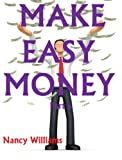 Make Easy Money &#8211; Part 6