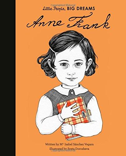 Anne Frank (Little People, Big Dreams) [Sanchez Vegara, Isabel] (Tapa Dura)
