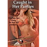 Caught in Her Panties (a sissy / femdom story)