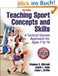 Teaching Sport Concepts and Skills: A...