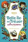 Belle-Ile-au-Trésor et autres histoires par Murail