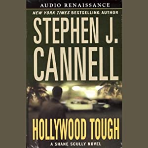 Hollywood Tough: A Shane Scully Novel | [Stephen J. Cannell]