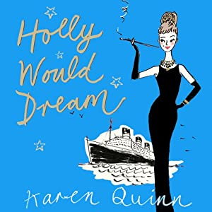 Holly Would Dream | [Karen Quinn]