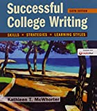 img - for Successful College Writing: Skills, Strategies, Learning Styles book / textbook / text book