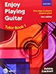 Enjoy Playing Guitar Tutor Book 1 + C...