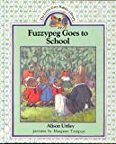 Fuzzypeg Goes Sch Large Form (0001931245) by Uttley, Alison