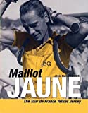 img - for Maillot Jaune: The Yellow Jersey by Jean-Paul Ollivier (2001-06-09) book / textbook / text book