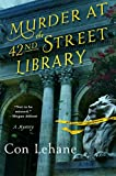 Murder at the 42nd Street Library: A Mystery